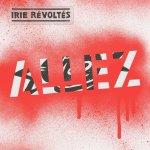 Allez - Irie Revoltes