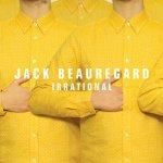 Irrational - Jack Beauregard