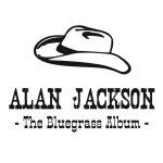 The Bluegrass Album - Alan Jackson