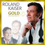 Gold - Die neue Best Of - Roland Kaiser