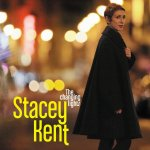 The Changing Lights - Stacey Kent