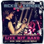 Eins Plus wie immer - Live mit Band aus dem Luxor - Mickie Krause