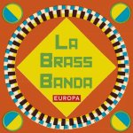 Europa - LaBrassBanda
