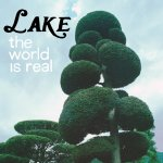 The World Is Real - Lake (II)