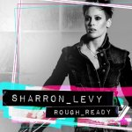 Rough Ready - Sharron Levy