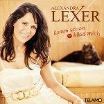 Komm schon, küss mich - Alexandra Lexer