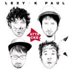 Attacke - Lexy + K-Paul