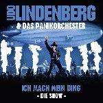 Ich mach mein Ding - Die Show - {Udo Lindenberg} + Panikorchester