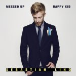 Messed Up Happy Kid - Sebastian Lind