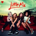 Salute - Little Mix