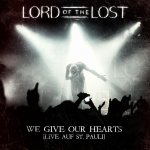 We Give Our Hearts - Lord Of The Lost
