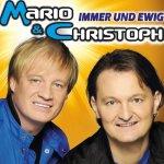 Immer und ewig - Mario + Christoph