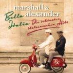 Bella Italia - Die schönsten italienischen Hits - Marshall + Alexander