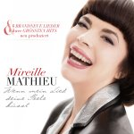 Wenn mein Lied deine Seele küsst - Mireille Mathieu