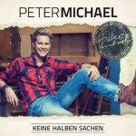 Keine halben Sachen - Peter Michael