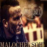 Malochersohn - M.I.K.I.