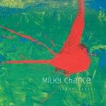 Sadnecessary - Milky Chance