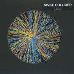Collider - Moke