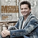 Authentisch - Michael Morgan