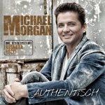 Authentisch - Michael Morgan