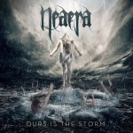 Ours Is The Storm - Neaera