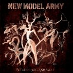 Between Dog And Wolf - New Model Army