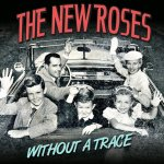 Without A Trace - New Roses
