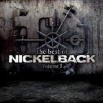 The Best Of Nickelback - Volume 1 - Nickelback