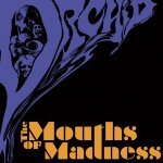 The Mouths Of Madness - Orchid