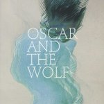 Oscar And The Wolf - Oscar And The Wolf