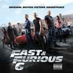 Fast And Furious 6 - Soundtrack