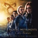 The Mortal Instruments: City Of Bones - Soundtrack