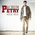 Mein Weg - Achim Petry