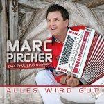 Alles wird gut - Marc Pircher
