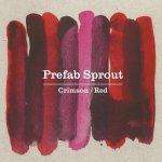 Crimson/Red - Prefab Sprout