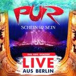 Schein und Sein - Live aus Berlin - Pur