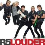 Louder - R5