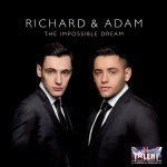 The Impossible Dream - Richard + Adam