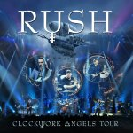 Clockwork Angels Tour - Rush