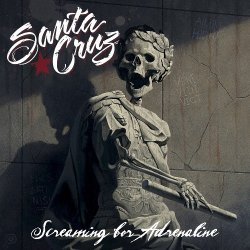 Screaming For Adrenaline - Santa Cruz