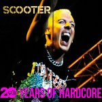 20 Years Of Hardcore - Scooter