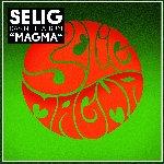 Magma - Selig