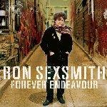 Forever Endeavour - Ron Sexsmith