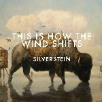 This Is How The Wind Shifts - Silverstein