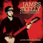 Love Undercover - {James Skelly} + the Intenders