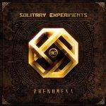 Phenomena - Solitary Experiments