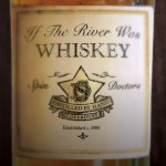 If The River Was Whiskey - Spin Doctors