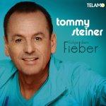 Folge dem Fieber - Tommy Steiner