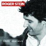 Lieder ohne mich - Roger Stein