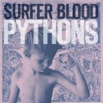 Pythons - Surfer Blood